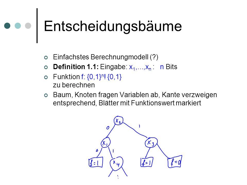 Entscheidungsbäume Einfachstes Berechnungmodell ( )