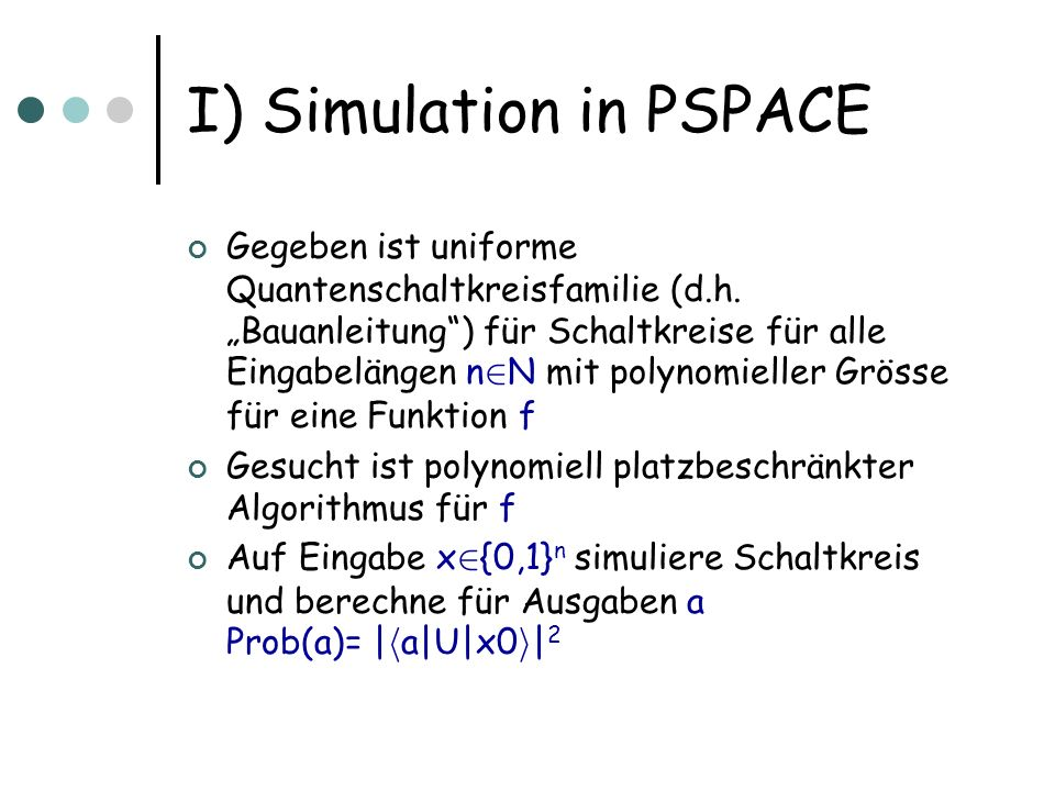 I) Simulation in PSPACE
