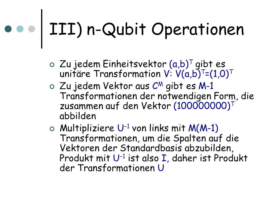 III) n-Qubit Operationen
