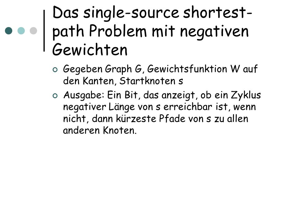 Das single-source shortest-path Problem mit negativen Gewichten