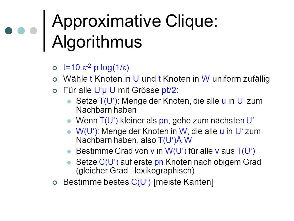 Approximative Clique: Algorithmus
