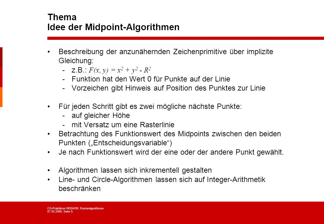 Thema Idee der Midpoint-Algorithmen