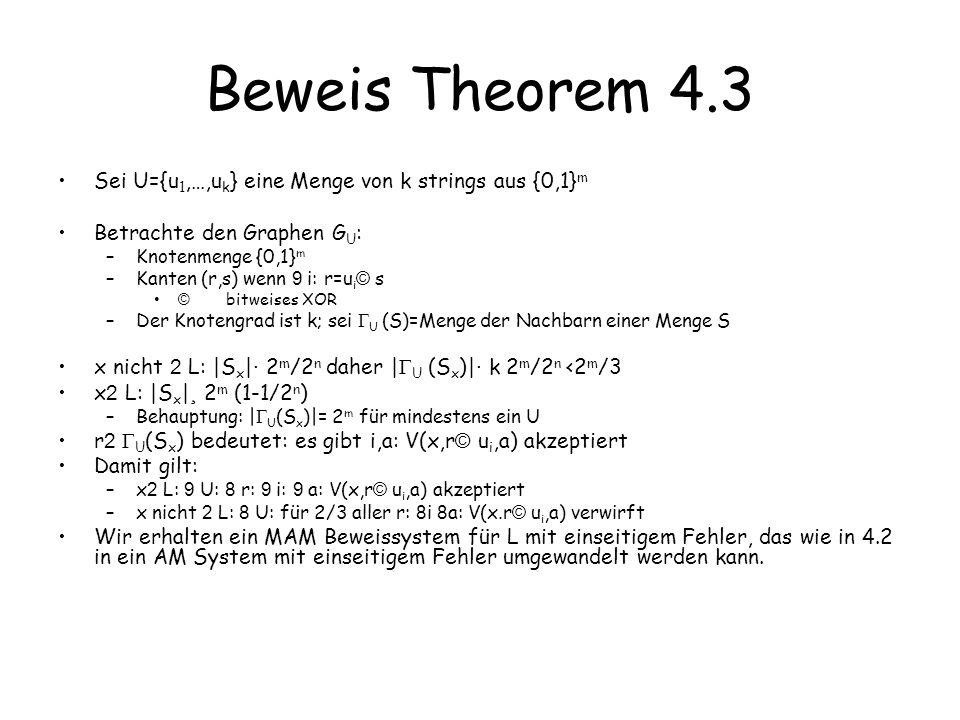 Beweis Theorem 4.3 Sei U={u1,…,uk} eine Menge von k strings aus {0,1}m