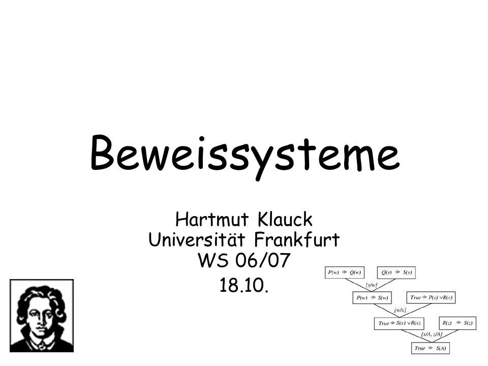 Hartmut Klauck Universität Frankfurt WS 06/07 18.10.