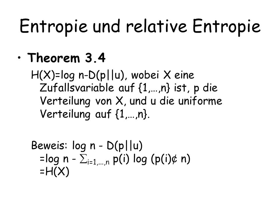 Entropie und relative Entropie