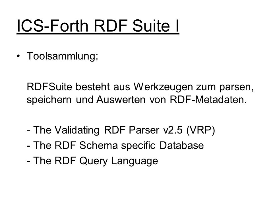 ICS-Forth RDF Suite I Toolsammlung: