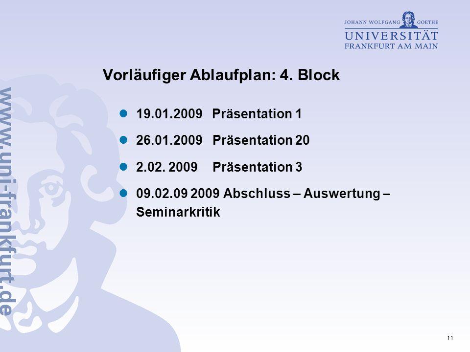 Vorläufiger Ablaufplan: 4. Block