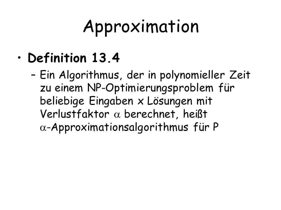 Approximation Definition 13.4