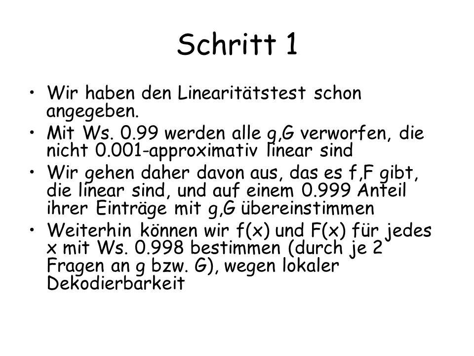 Schritt 1 Wir haben den Linearitätstest schon angegeben.