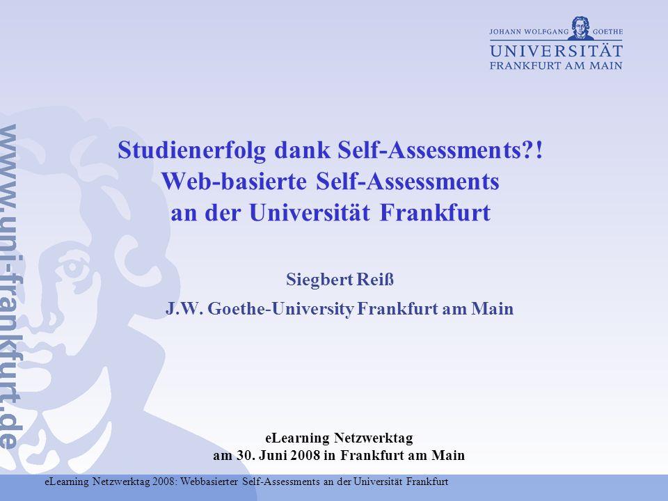 Siegbert Reiß J.W. Goethe-University Frankfurt am Main