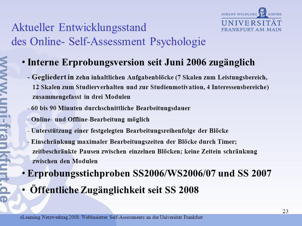 Aktueller Entwicklungsstand des Online- Self-Assessment Psychologie