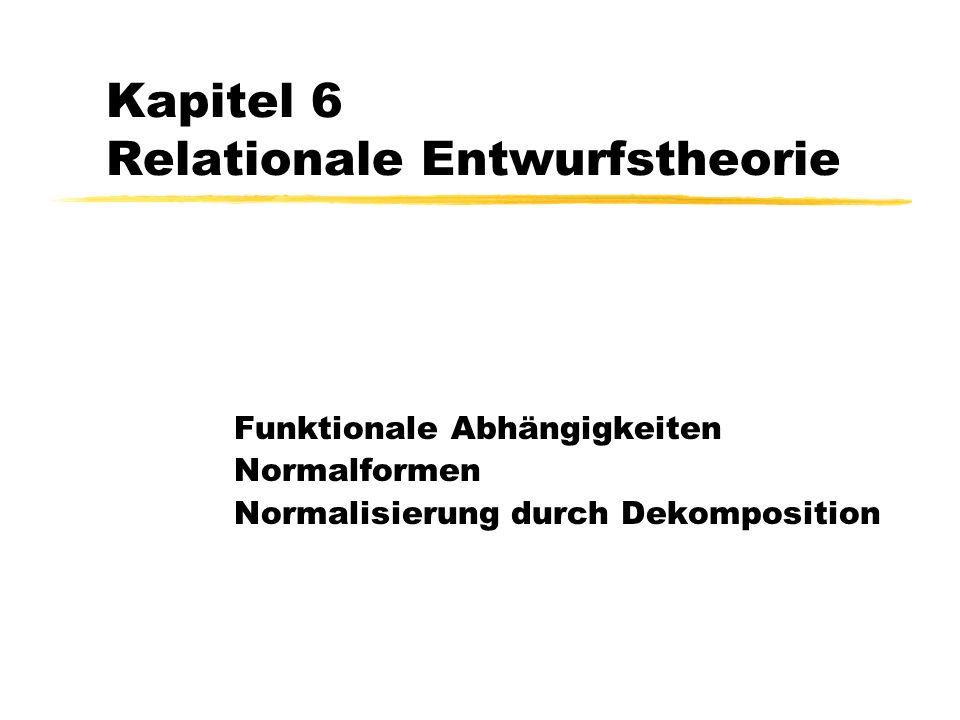 Kapitel 6 Relationale Entwurfstheorie