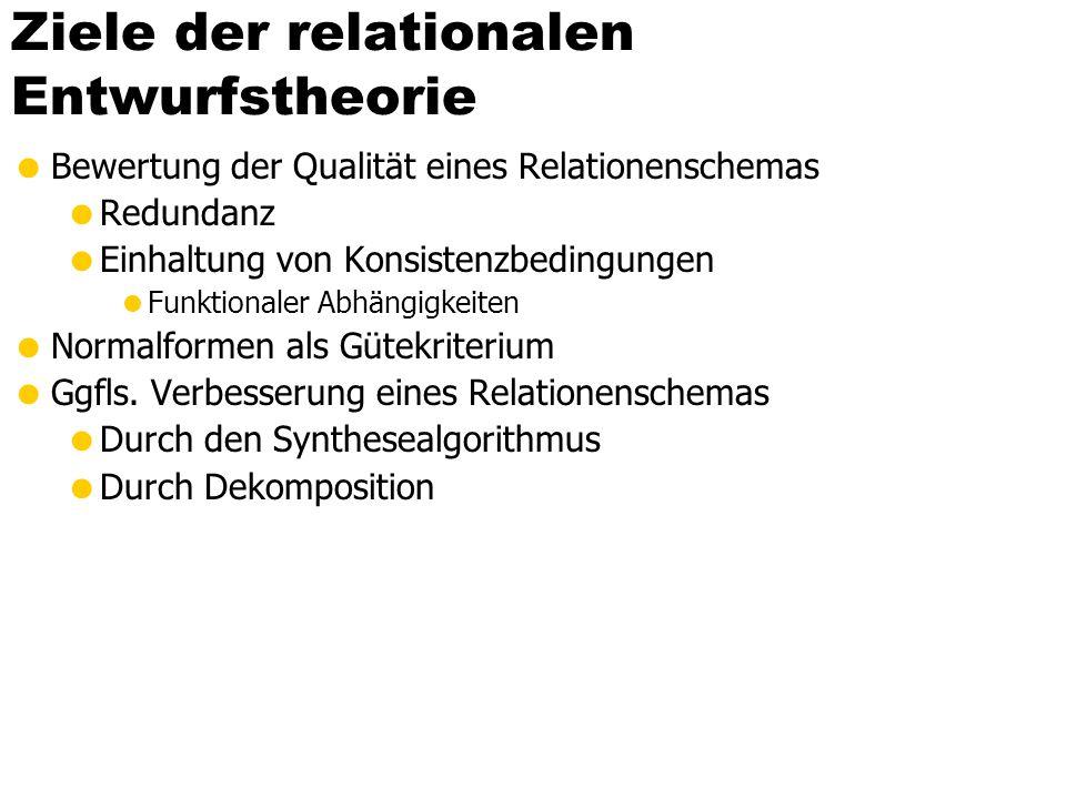 Ziele der relationalen Entwurfstheorie