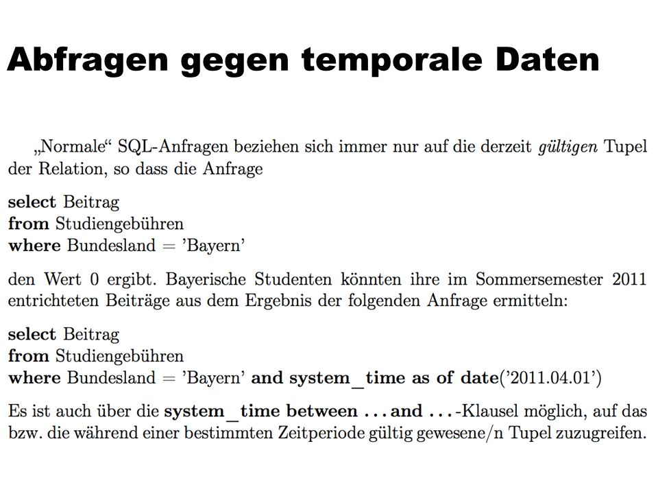 Abfragen gegen temporale Daten