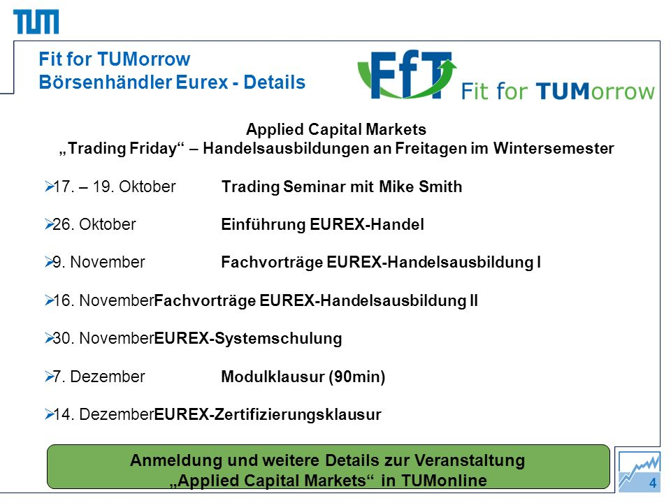 Fit for TUMorrow Börsenhändler Eurex - Details