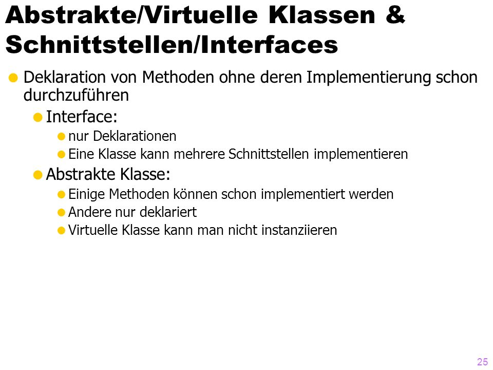 Abstrakte/Virtuelle Klassen & Schnittstellen/Interfaces