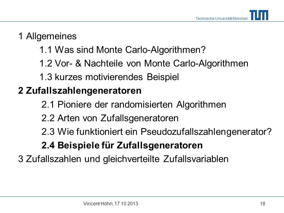1 Allgemeines 1. 1 Was sind Monte Carlo-Algorithmen. 1