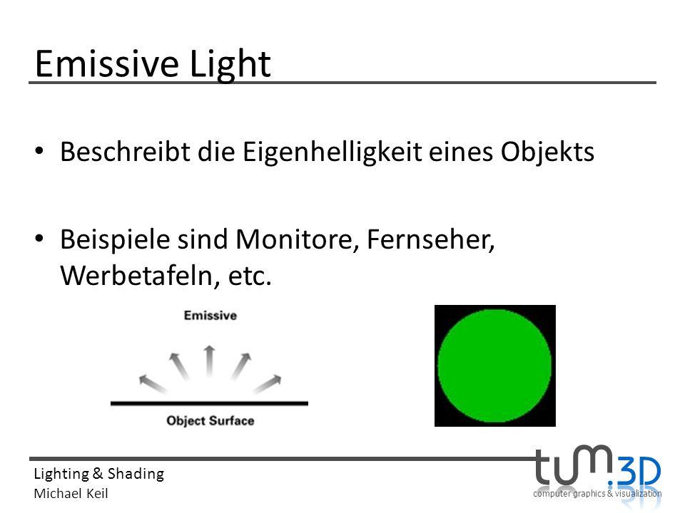 Emissive Light Beschreibt die Eigenhelligkeit eines Objekts
