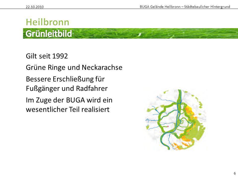 Heilbronn Grünleitbild Gilt seit 1992 Grüne Ringe und Neckarachse