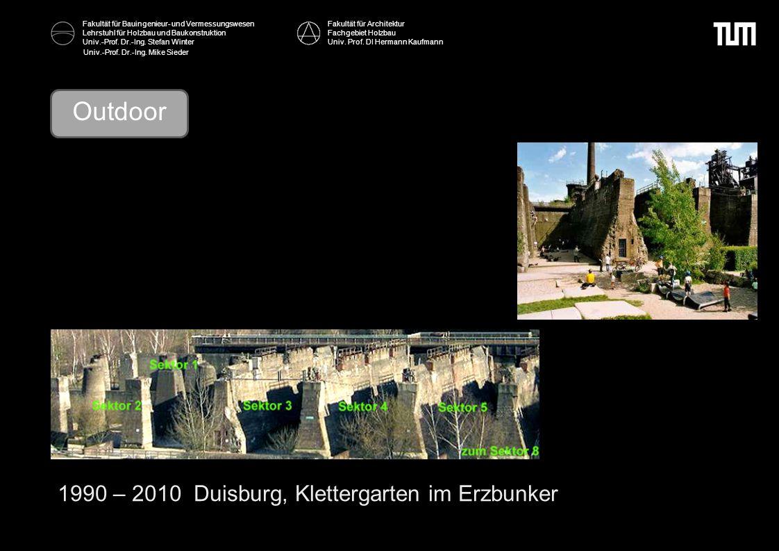 Outdoor 1990 – 2010 Duisburg, Klettergarten im Erzbunker