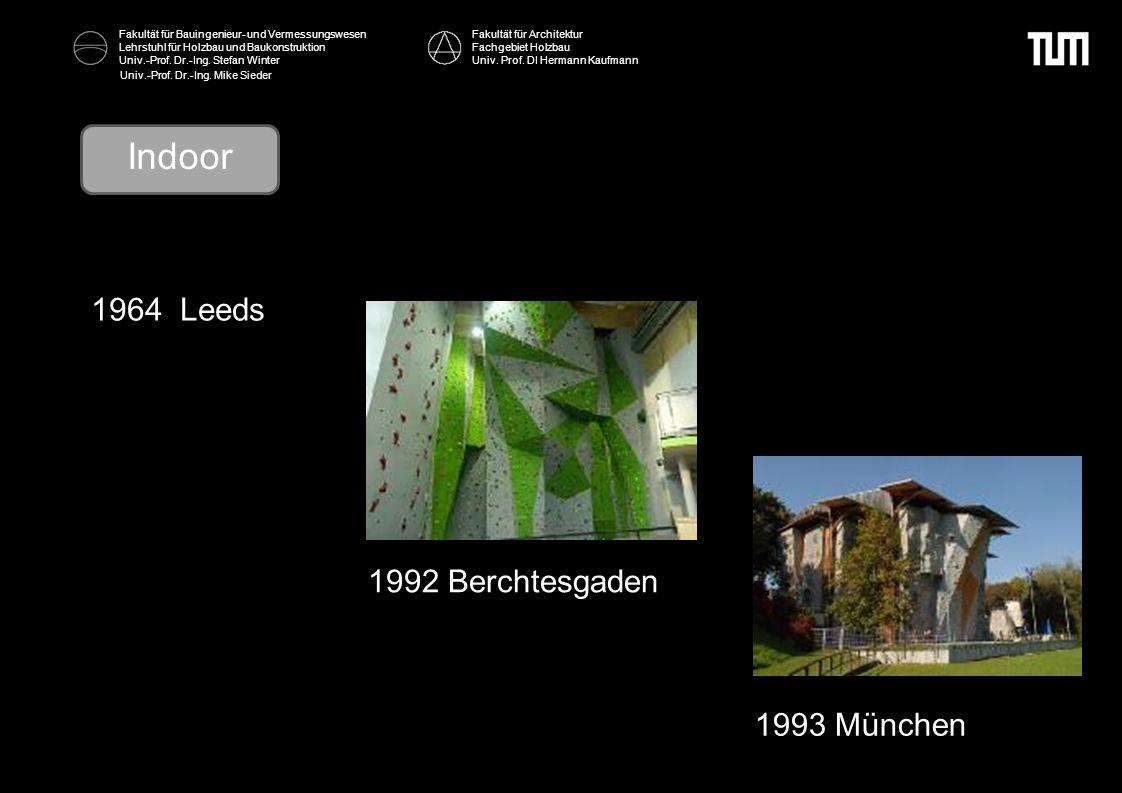 Indoor 1964 Leeds 1992 Berchtesgaden 1993 München