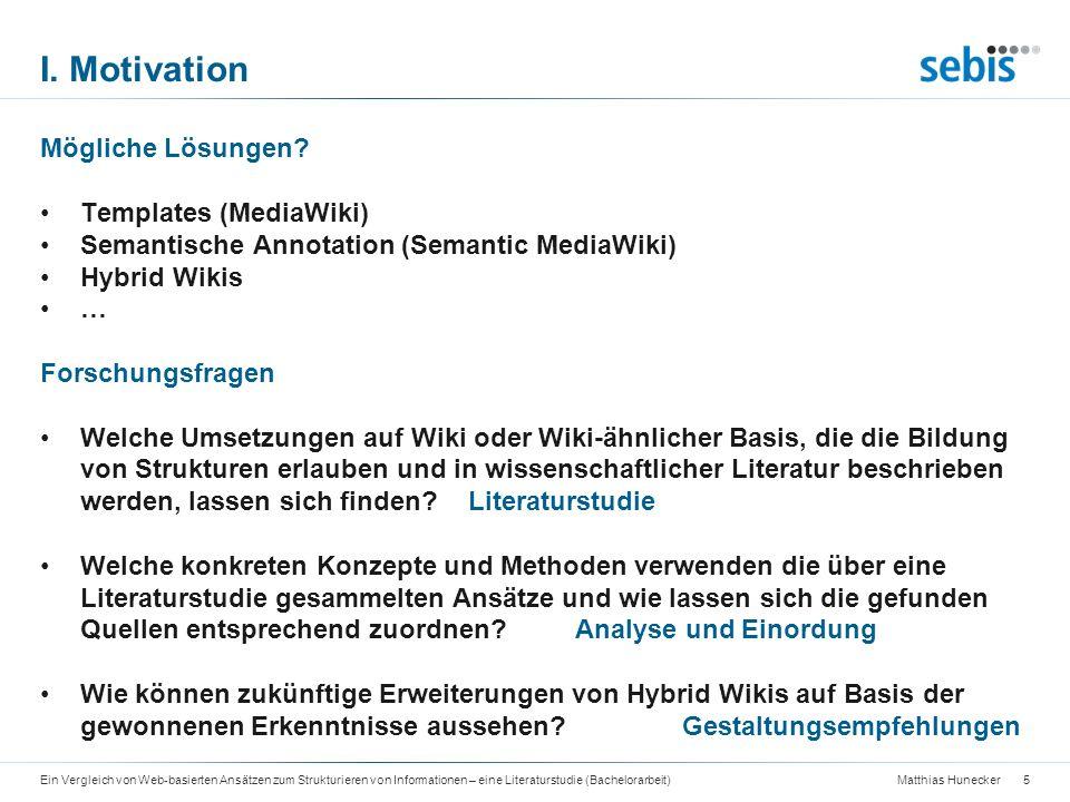I. Motivation Mögliche Lösungen Templates (MediaWiki)