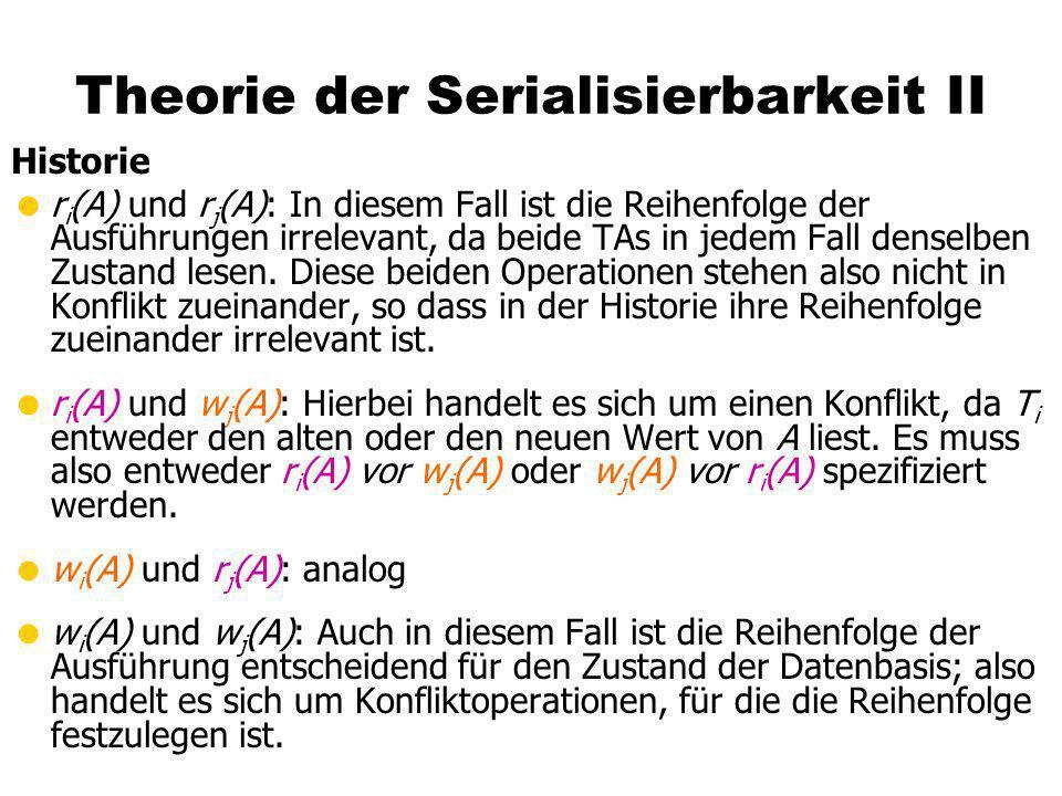 Theorie der Serialisierbarkeit II