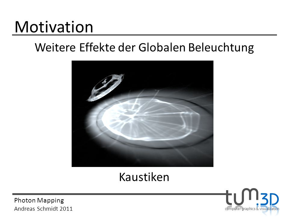 Weitere Effekte der Globalen Beleuchtung