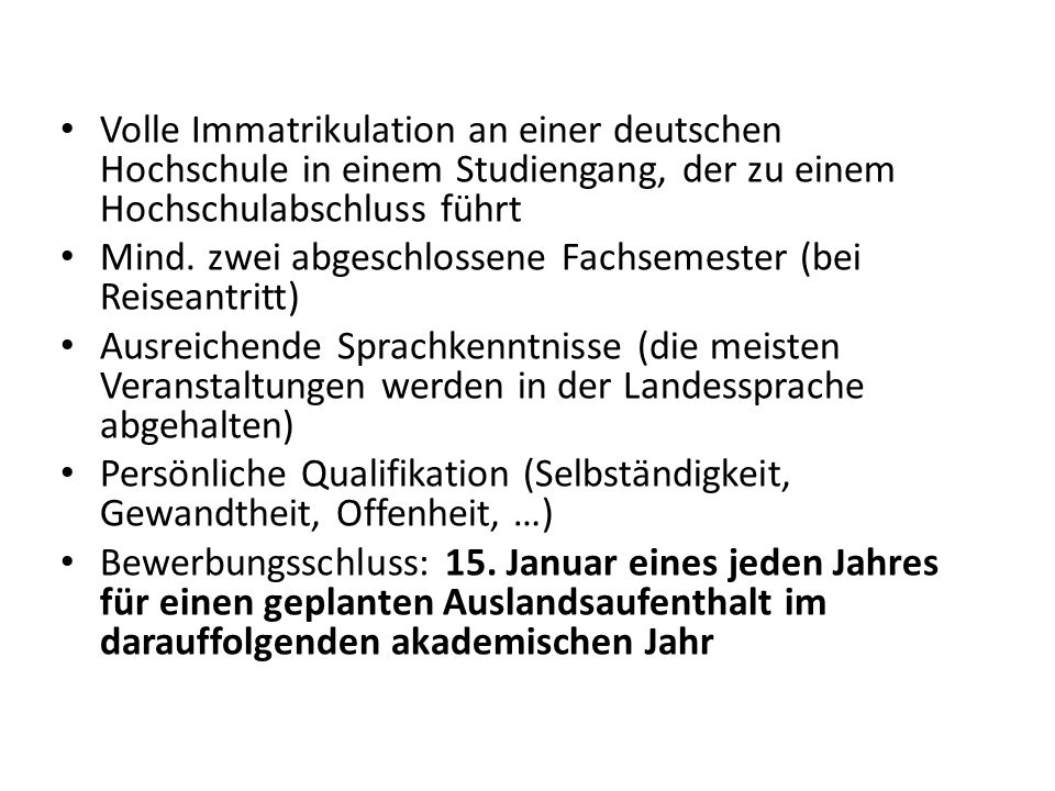 Volle Immatrikulation an einer deutschen Hochschule in einem Studiengang, der zu einem Hochschulabschluss führt