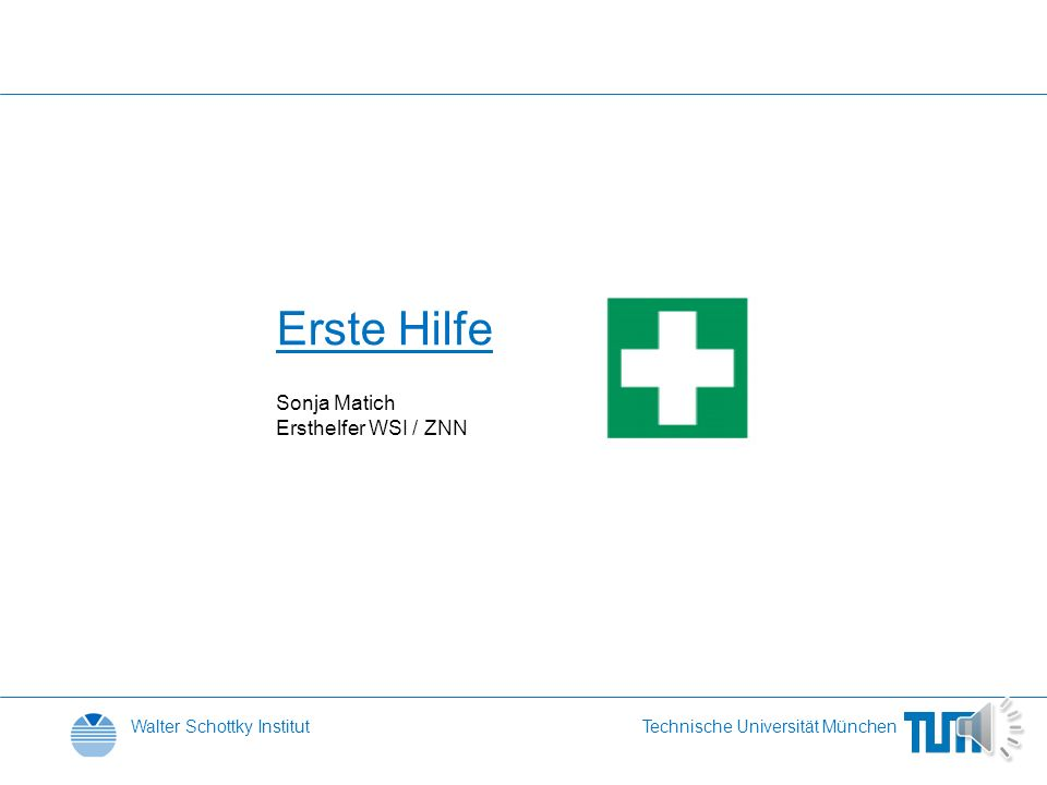 Erste Hilfe Sonja Matich Ersthelfer WSI / ZNN
