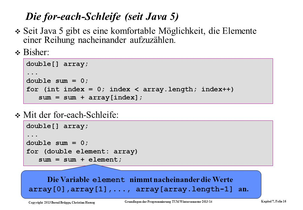 Die for-each-Schleife (seit Java 5)
