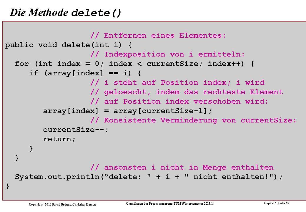 Die Methode delete() // Entfernen eines Elementes: