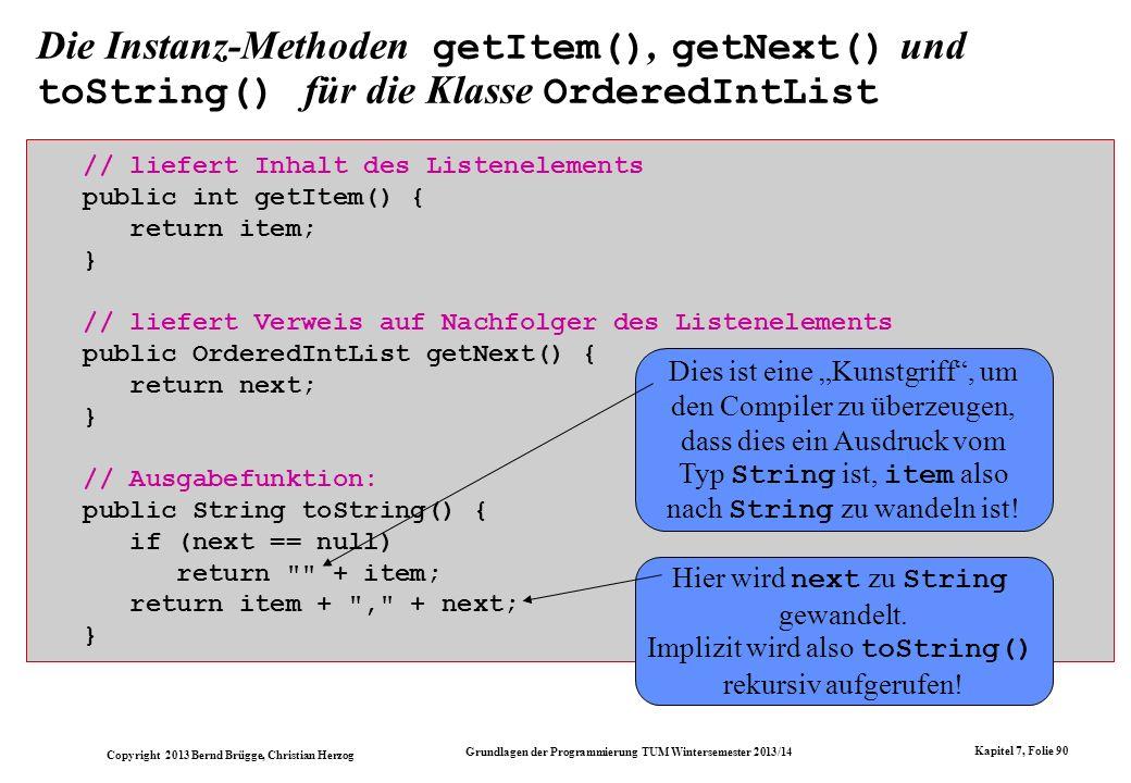 Die Instanz-Methoden getItem(), getNext() und toString() für die Klasse OrderedIntList