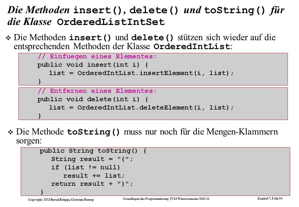 Die Methoden insert(), delete() und toString() für die Klasse OrderedListIntSet