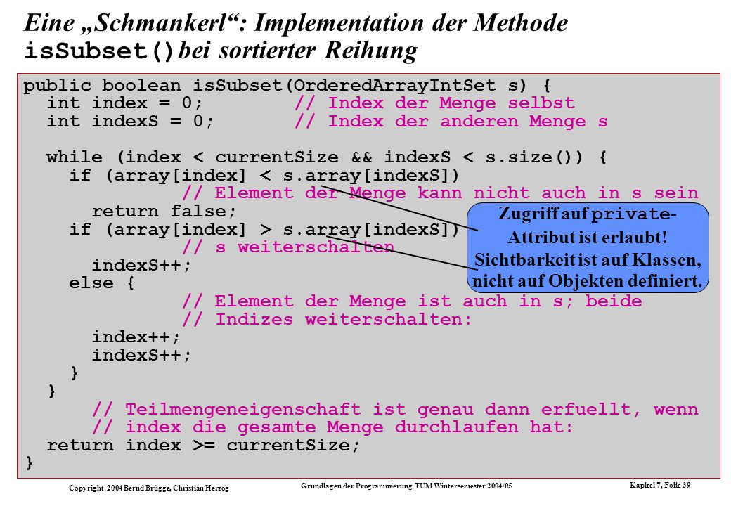 """Eine """"Schmankerl : Implementation der Methode isSubset()bei sortierter Reihung"""