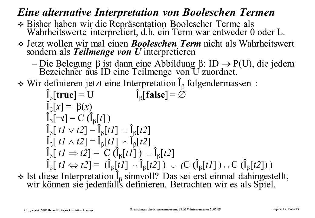 Eine alternative Interpretation von Booleschen Termen