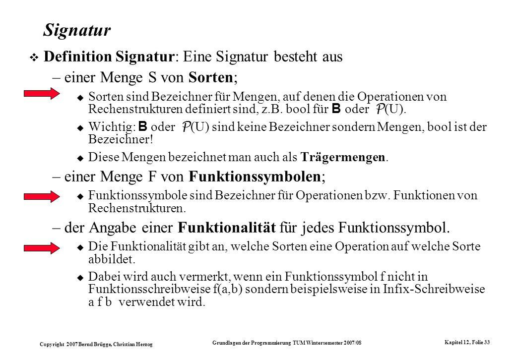 Signatur Definition Signatur: Eine Signatur besteht aus