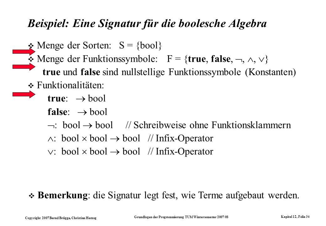 Beispiel: Eine Signatur für die boolesche Algebra