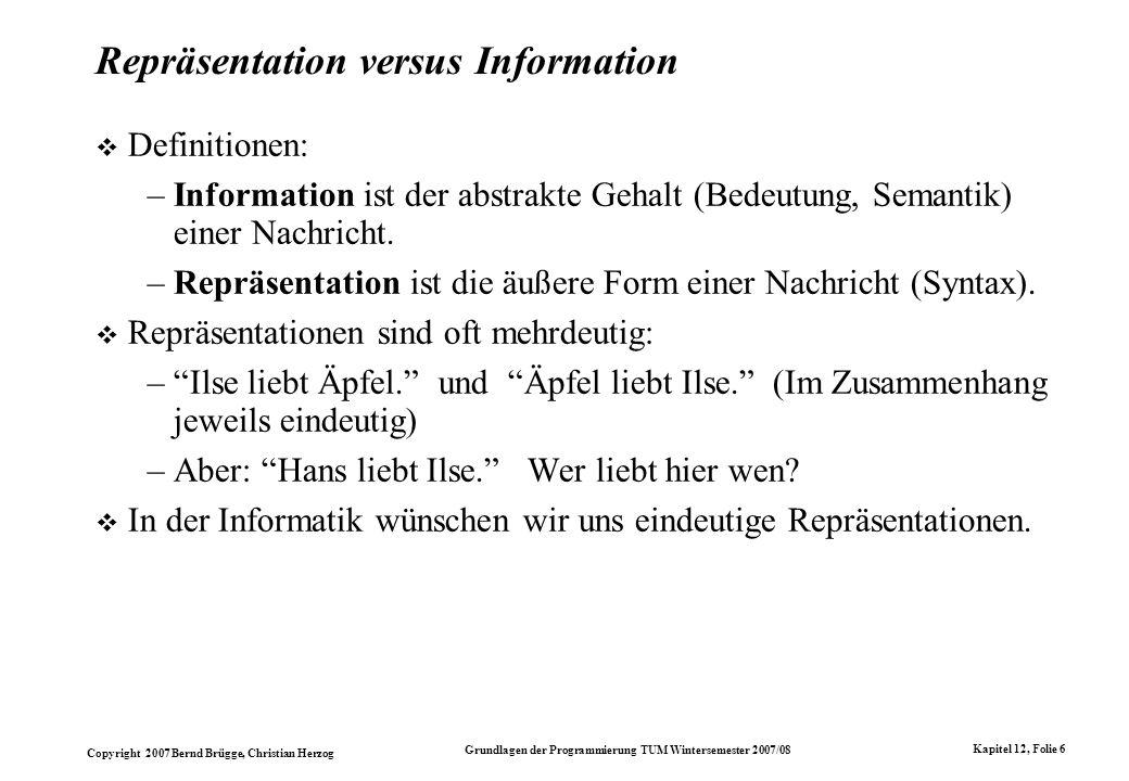 Repräsentation versus Information
