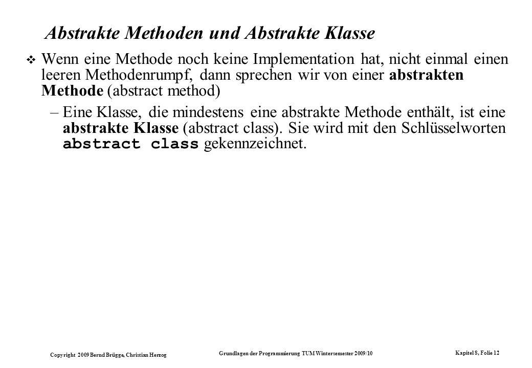Abstrakte Methoden und Abstrakte Klasse