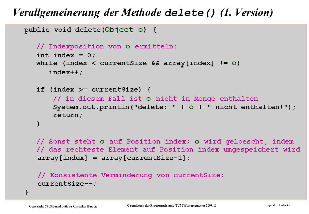 Verallgemeinerung der Methode delete() (1. Version)