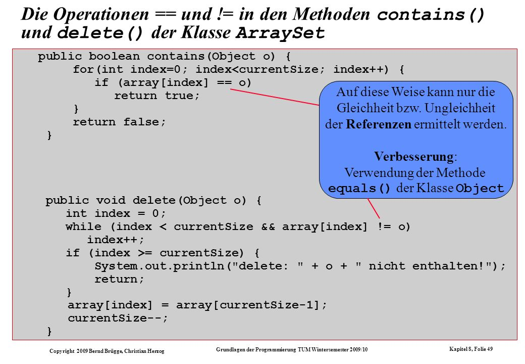 Verbesserung: Verwendung der Methode equals() der Klasse Object