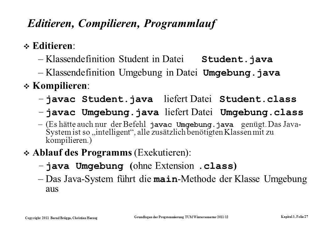 Editieren, Compilieren, Programmlauf