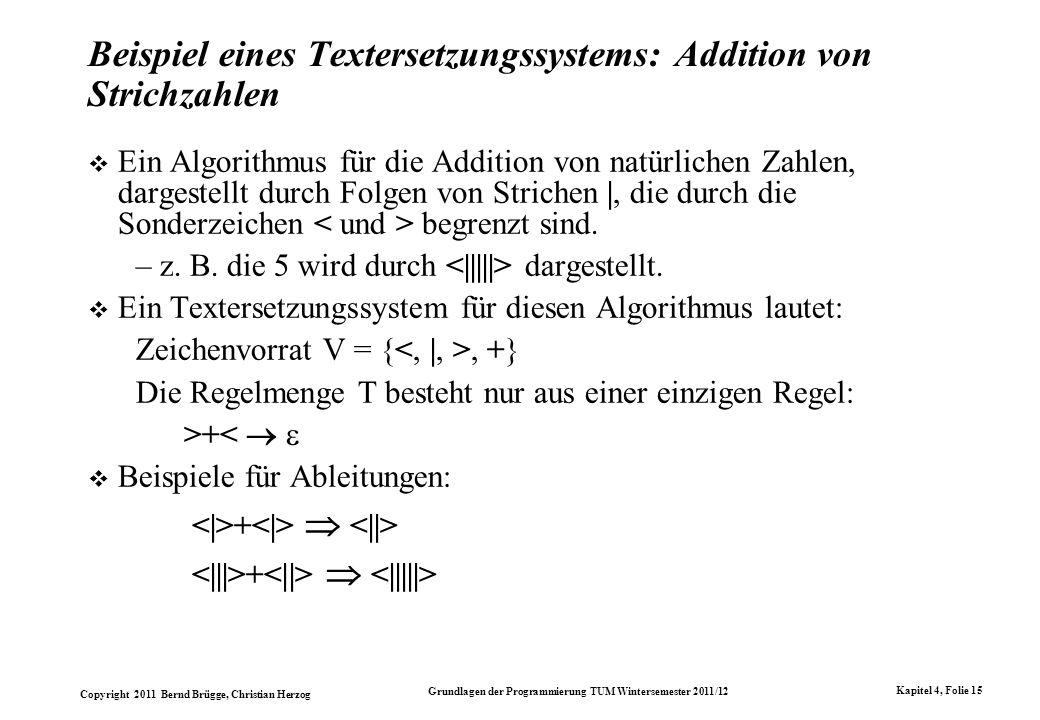 Beispiel eines Textersetzungssystems: Addition von Strichzahlen