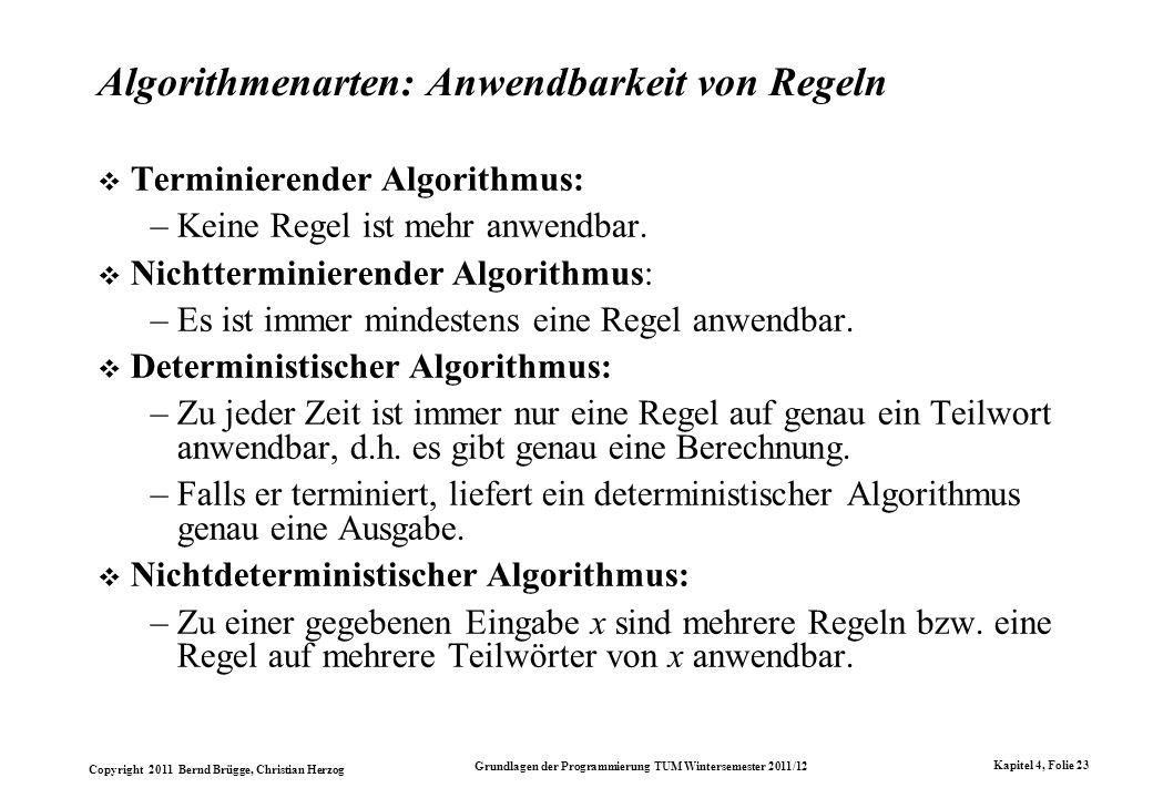 Algorithmenarten: Anwendbarkeit von Regeln