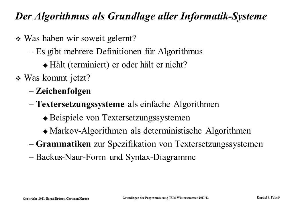 Der Algorithmus als Grundlage aller Informatik-Systeme