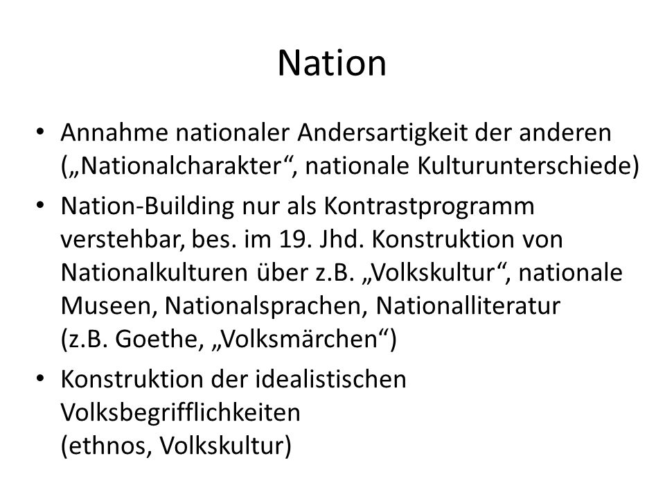 "Nation Annahme nationaler Andersartigkeit der anderen (""Nationalcharakter , nationale Kulturunterschiede)"