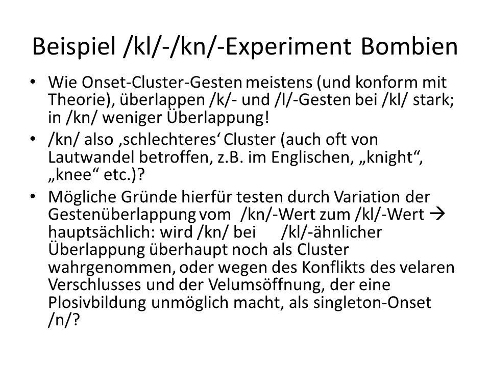 Beispiel /kl/-/kn/-Experiment Bombien