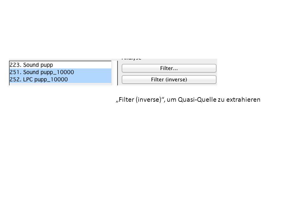 """""""Filter (inverse) , um Quasi-Quelle zu extrahieren"""