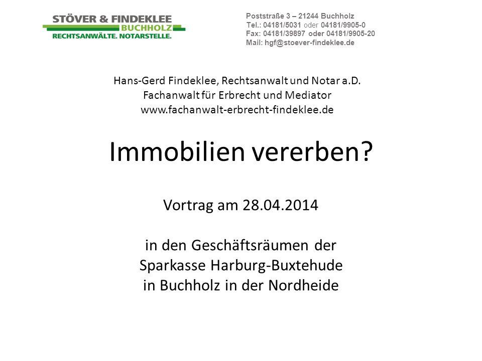 Immobilien vererben Vortrag am 28.04.2014 in den Geschäftsräumen der